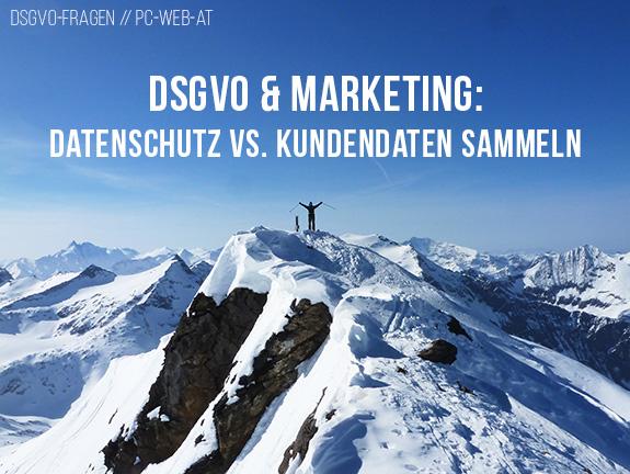 DSGVO & Marketing: Welche Kundendaten darf ich verarbeiten?